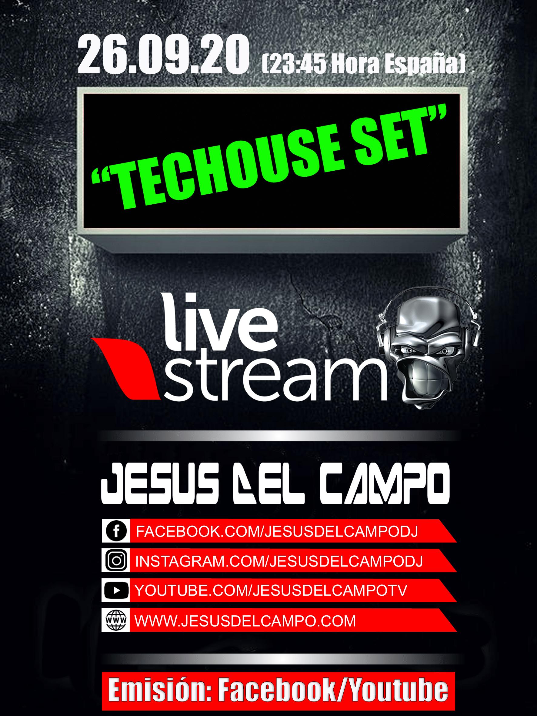 flyer Live Stream 26 sep 2020 techouse set cartel jesus del campo
